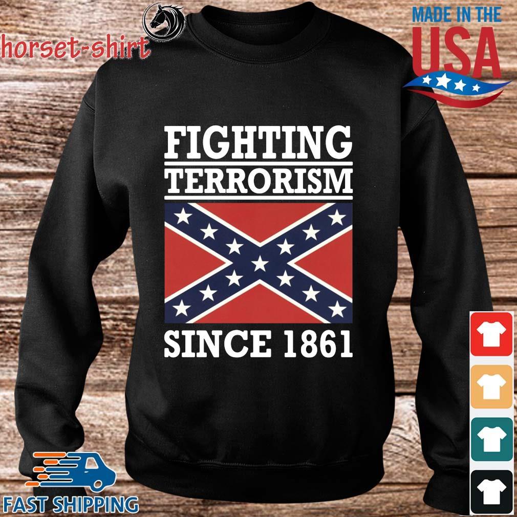 Fighting terrorism since 1861 s Sweater den