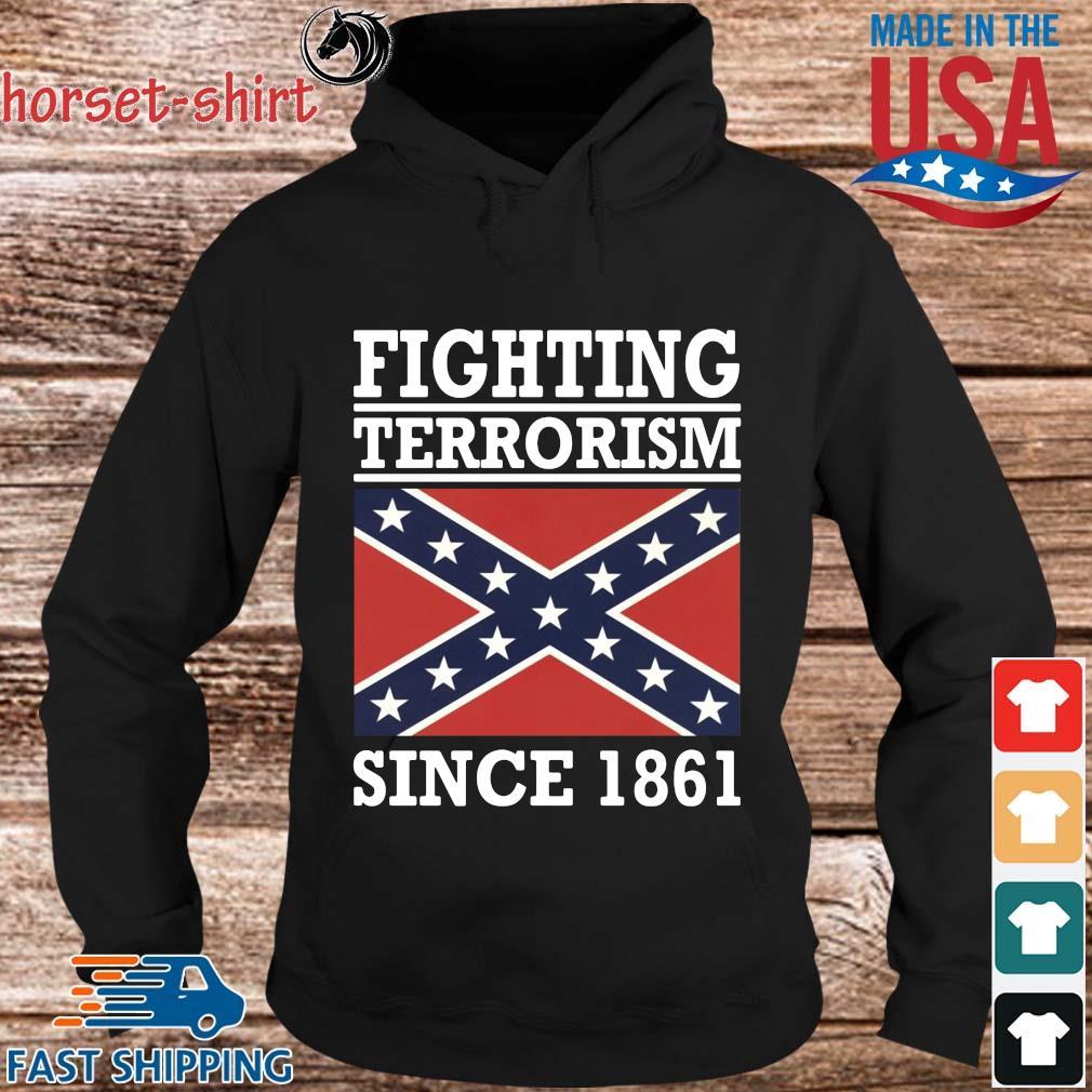 Fighting terrorism since 1861 s hoodie den
