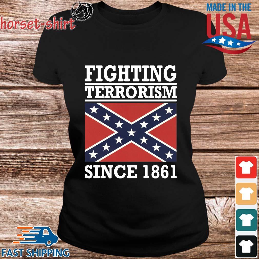 Fighting terrorism since 1861 s ladies den