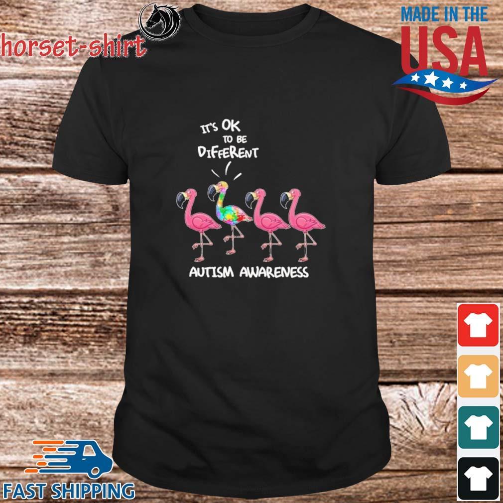 Flamingo It's Ok To Be Different Autism Awareness Shirt