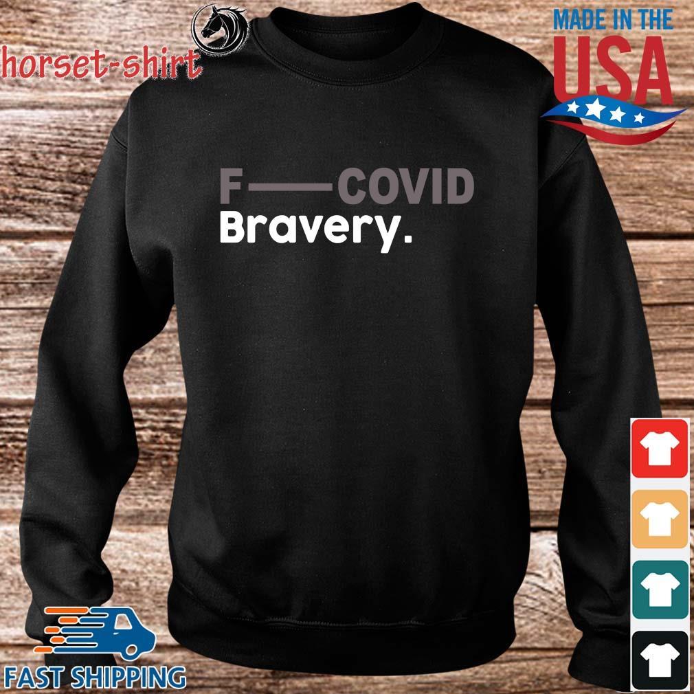 Fuck Covid bravery s Sweater den