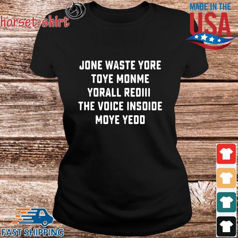 Funny jone waste yore toye monme yorall rediii the voice inside your year s ladies den