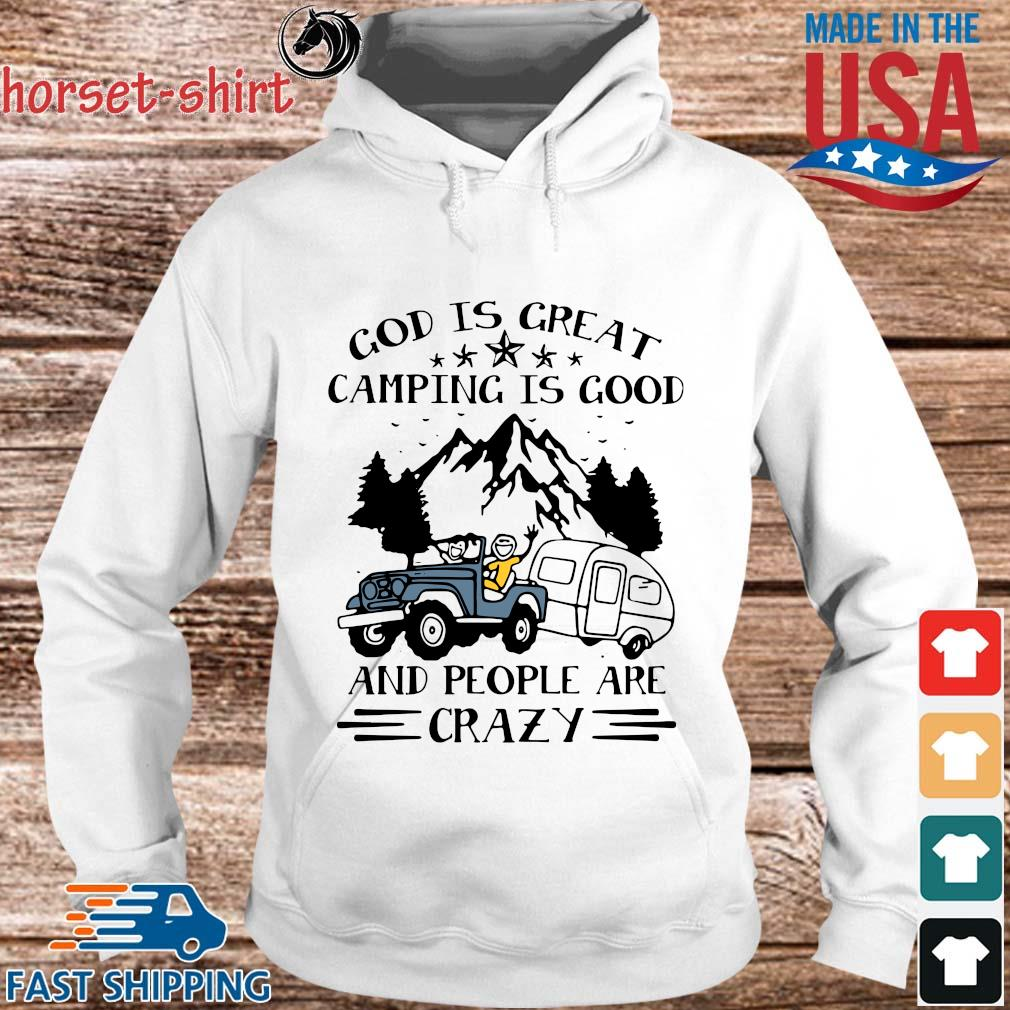 God is great camping is good and people are crazy s hoodie trang
