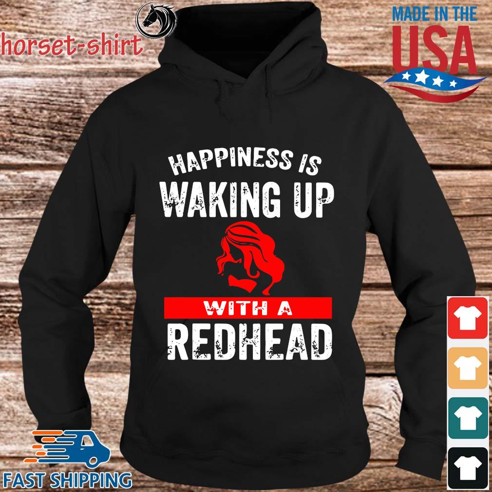 Happiness is waking up with a redhead s hoodie den