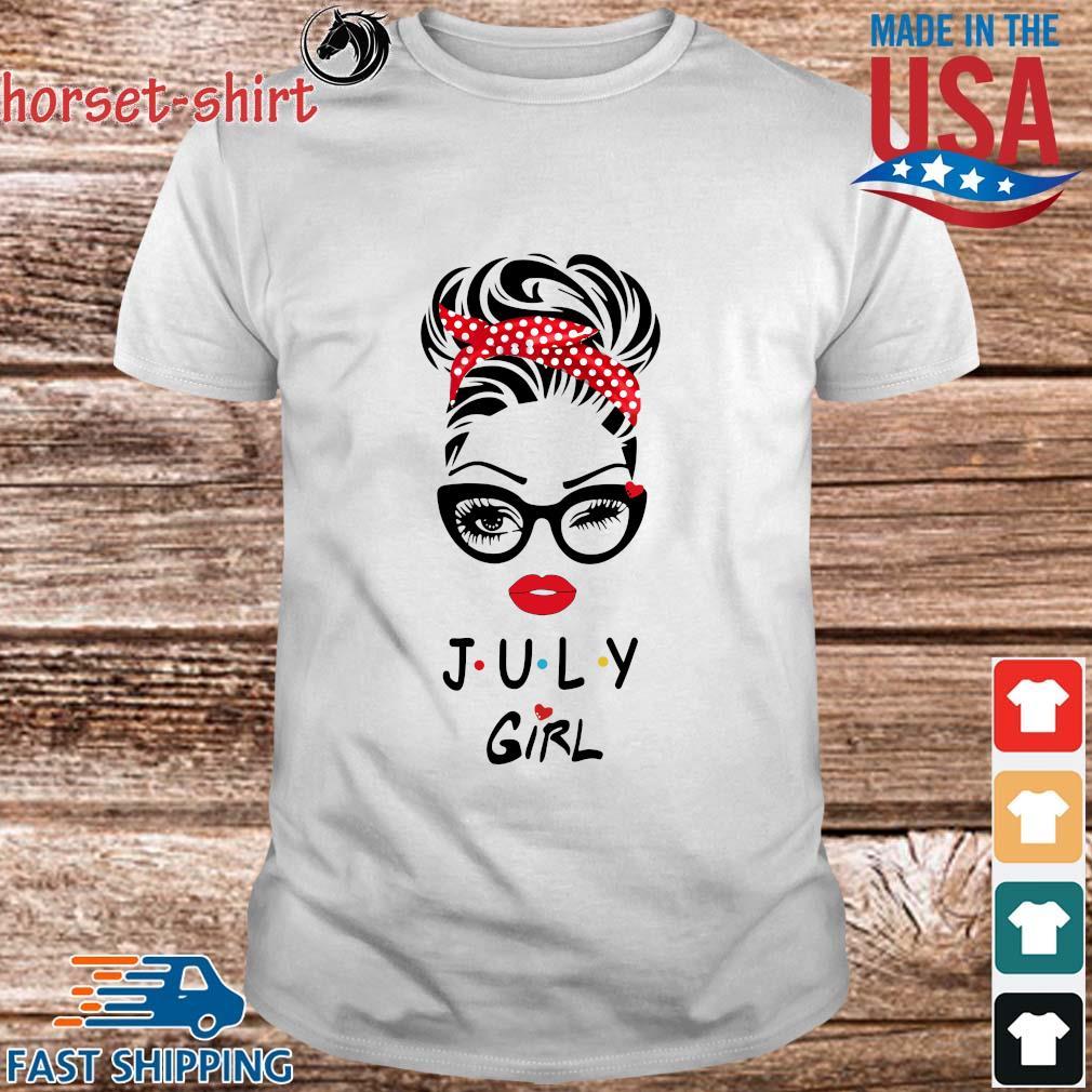 July Girl Friend Show TV 2021 shirt