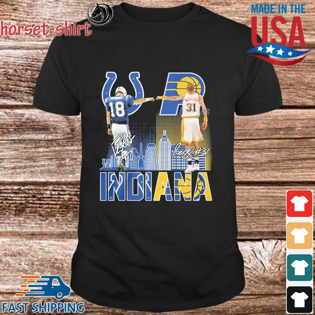 Manning Indianapolis Colts And Miller Indiana Pacers Indiana City Signatures 2021 Shirt