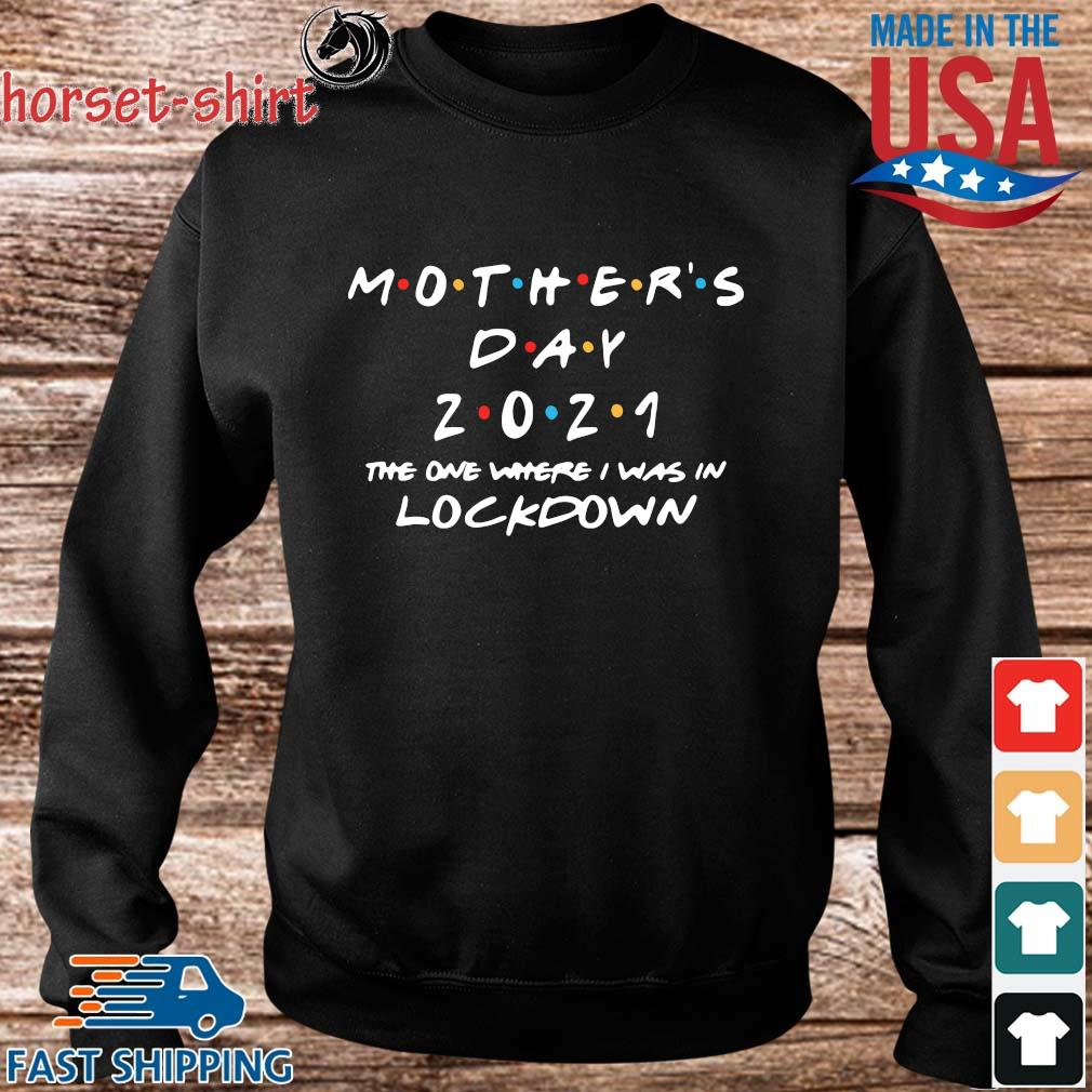 Mother's day 2021 the one where I was in lockdown s Sweater den