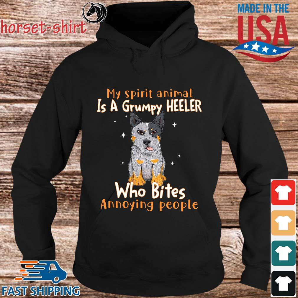 My spirit animal is a grumpy heeler who bites annoying people s hoodie den