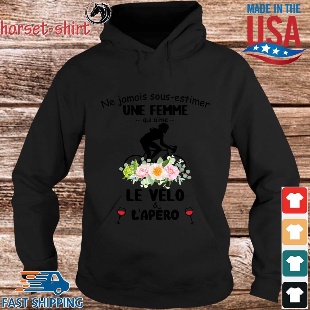 Ne jamais sous-estimer une femme qui anime le vélo and l_apéro flower s hoodie den