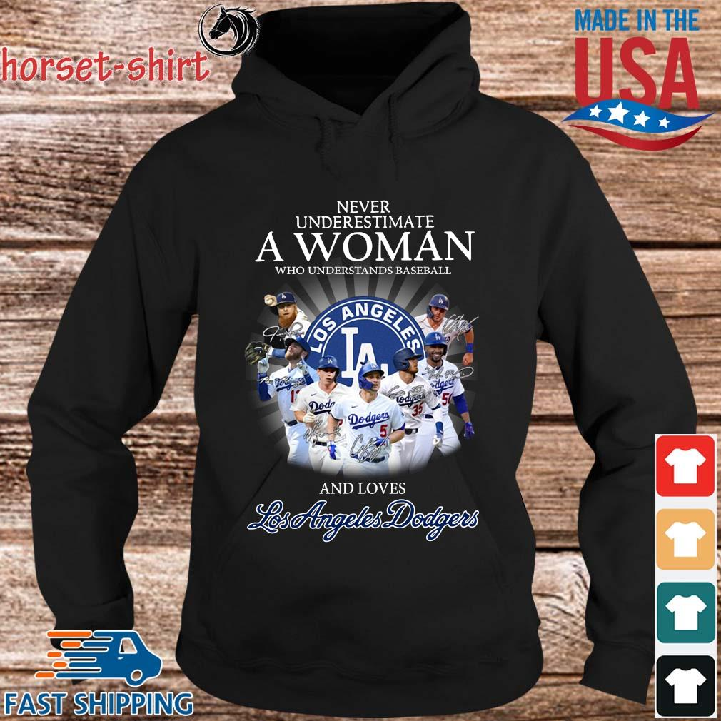 Never underestimate a woman who understands Baseball and love Los Angeles Dodgers signatures s hoodie den