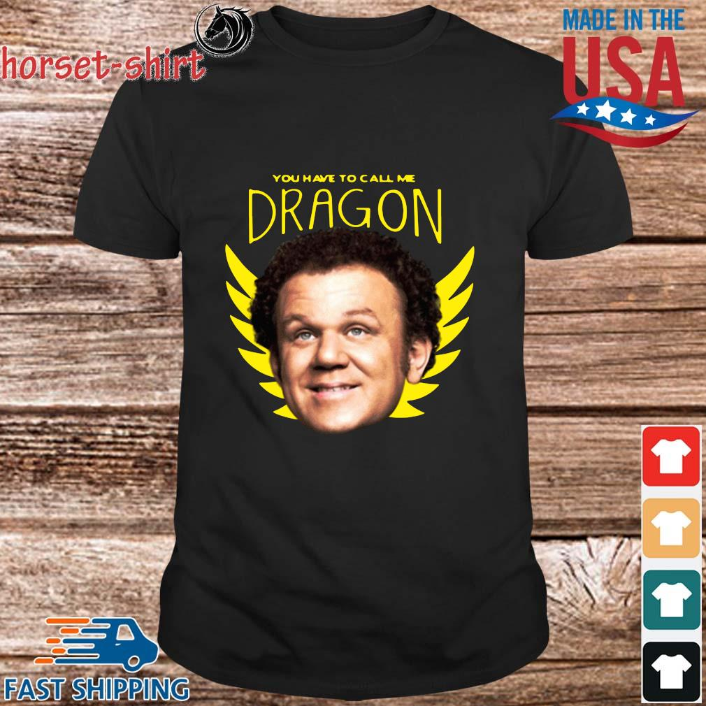 Step Brothers you have to call Me dragon shirt
