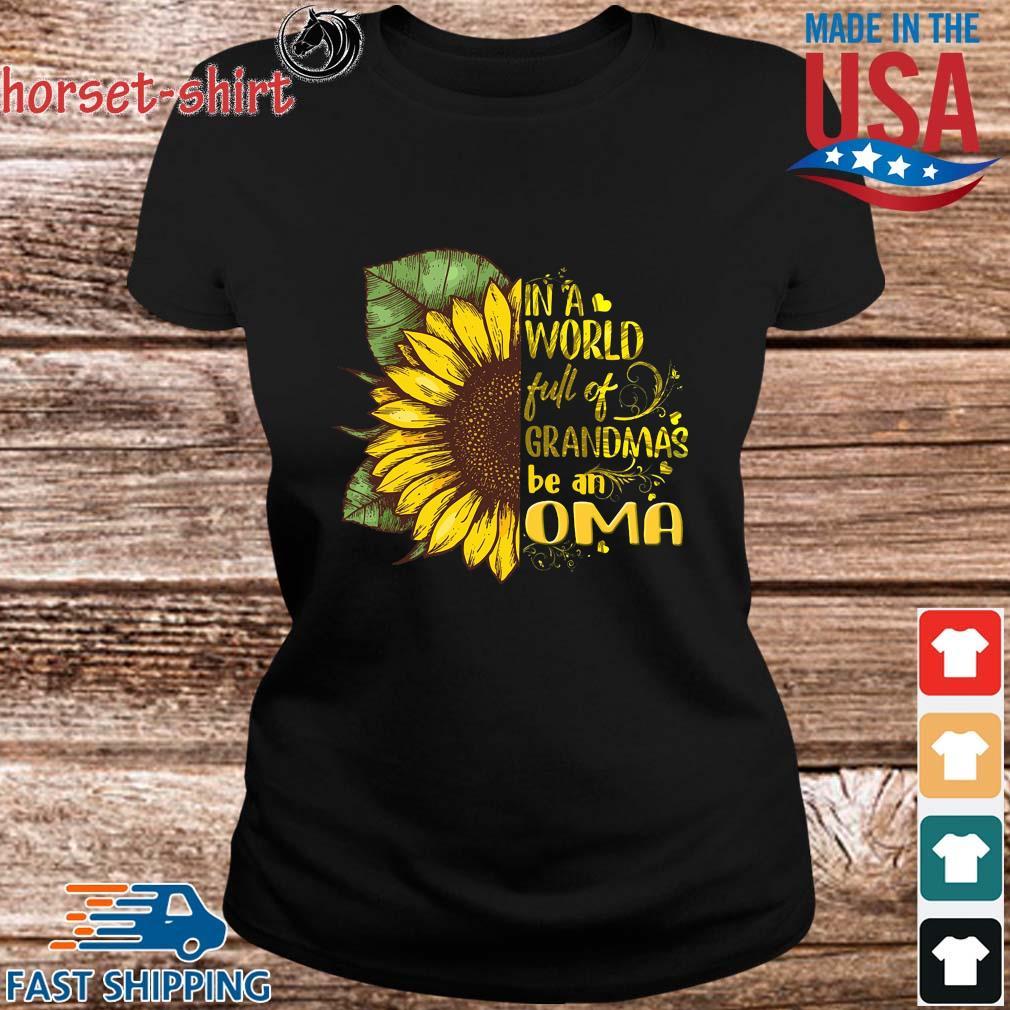 Sunflower in a world full of grandmas be an oma s ladies den