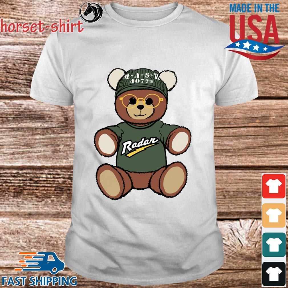 Teddy Bear Mash 4077th Radar Shirt