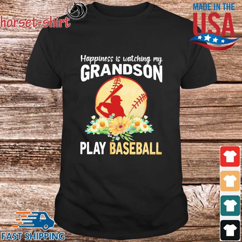 Happiness is watching my grandson play baseball flower shirt