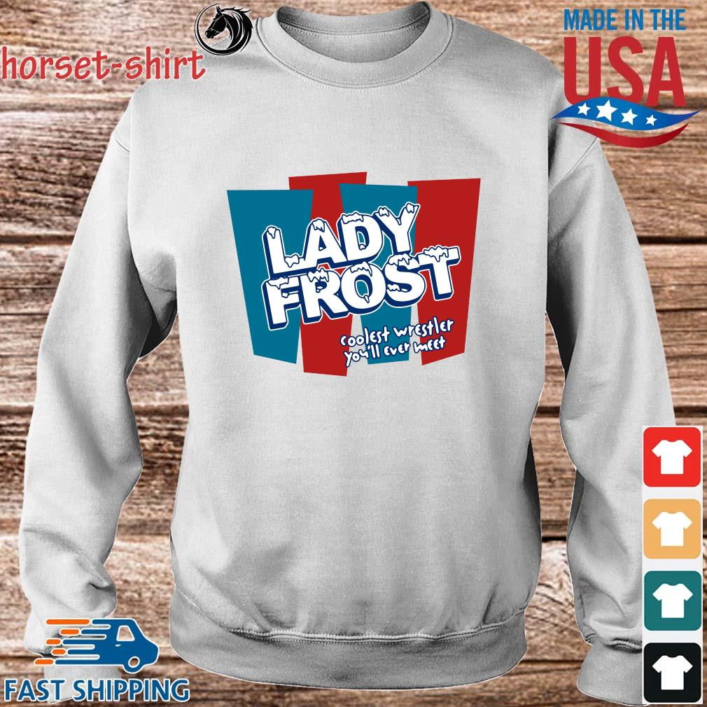 Lady frost coolest wrestler you'll ever meet s Sweater trang