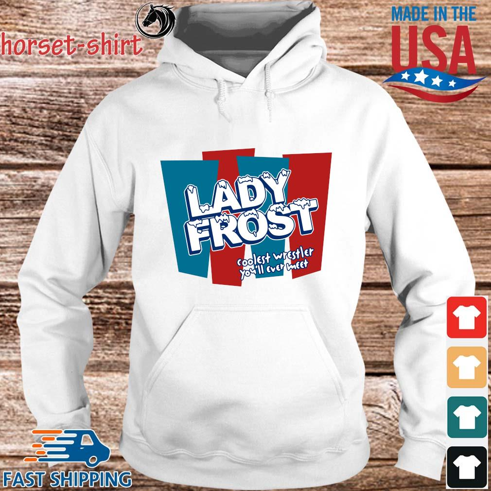 Lady frost coolest wrestler you'll ever meet s hoodie trang