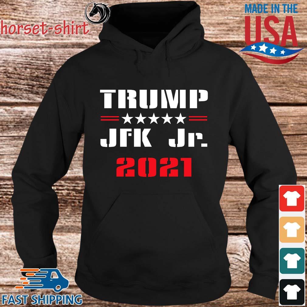 Trump JFK Jr 2021 Shirt hoodie den