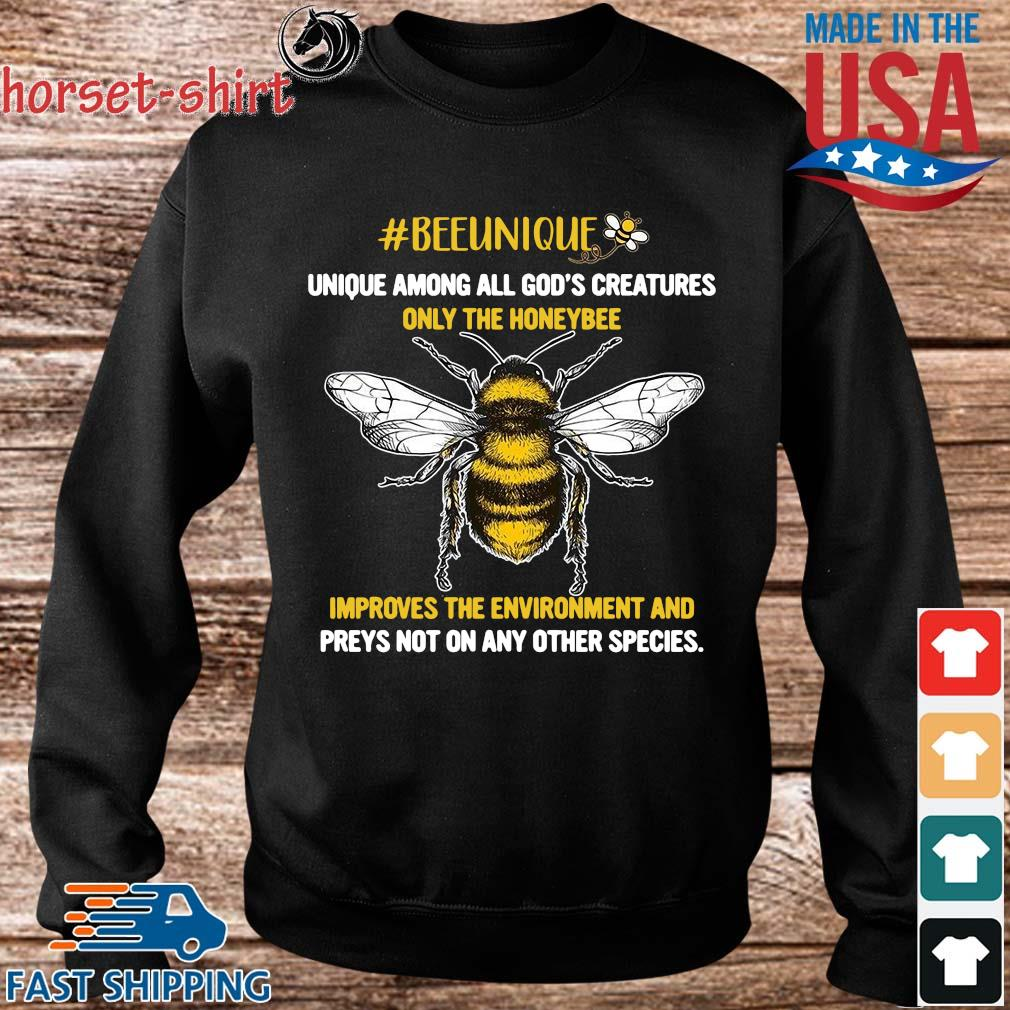 Beeunique unique among all God's creatures only the honeybee s Sweater den