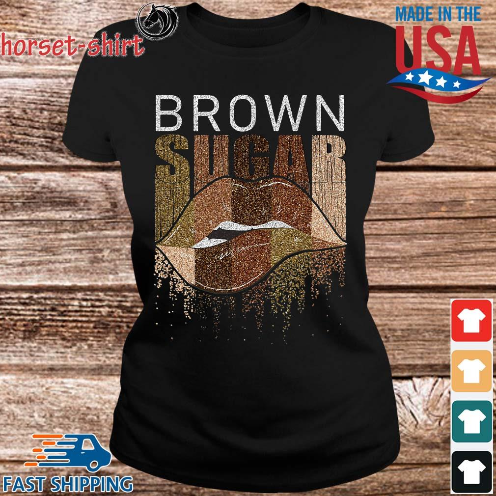 Brown sugar lip shirts Ladies den
