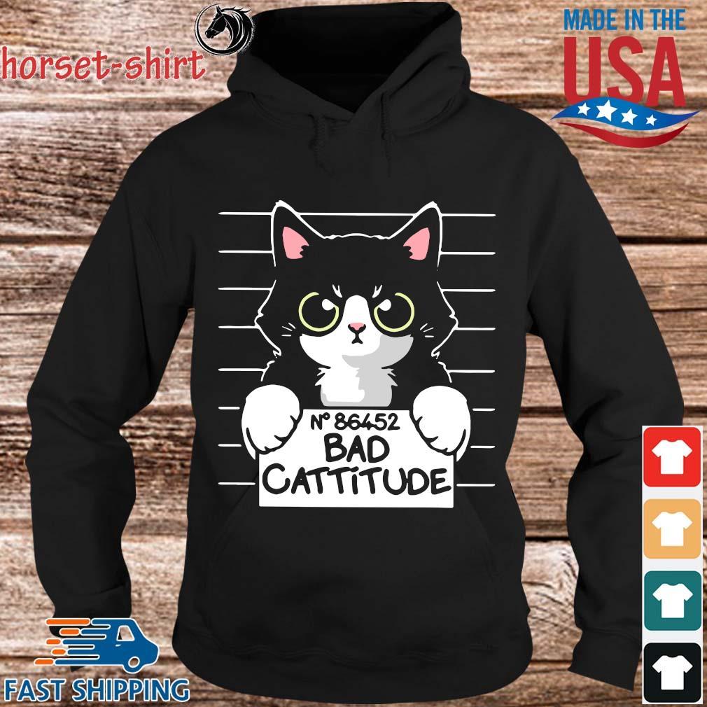 No 86452 bad cattitude s Hoodie den