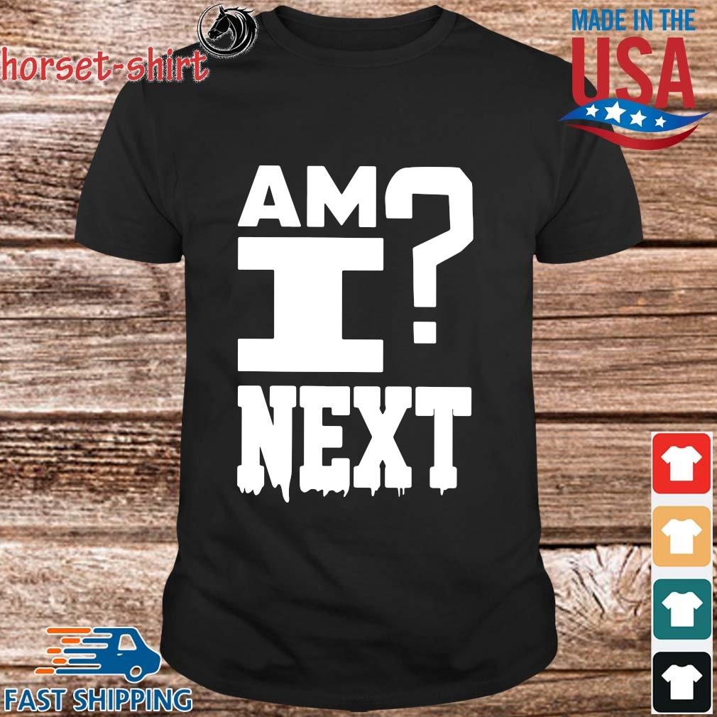 Am I next Texans Michael Thomas shirt