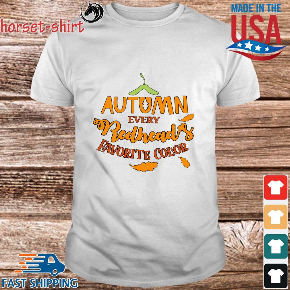 Autumn every redhead's favorite color shirt
