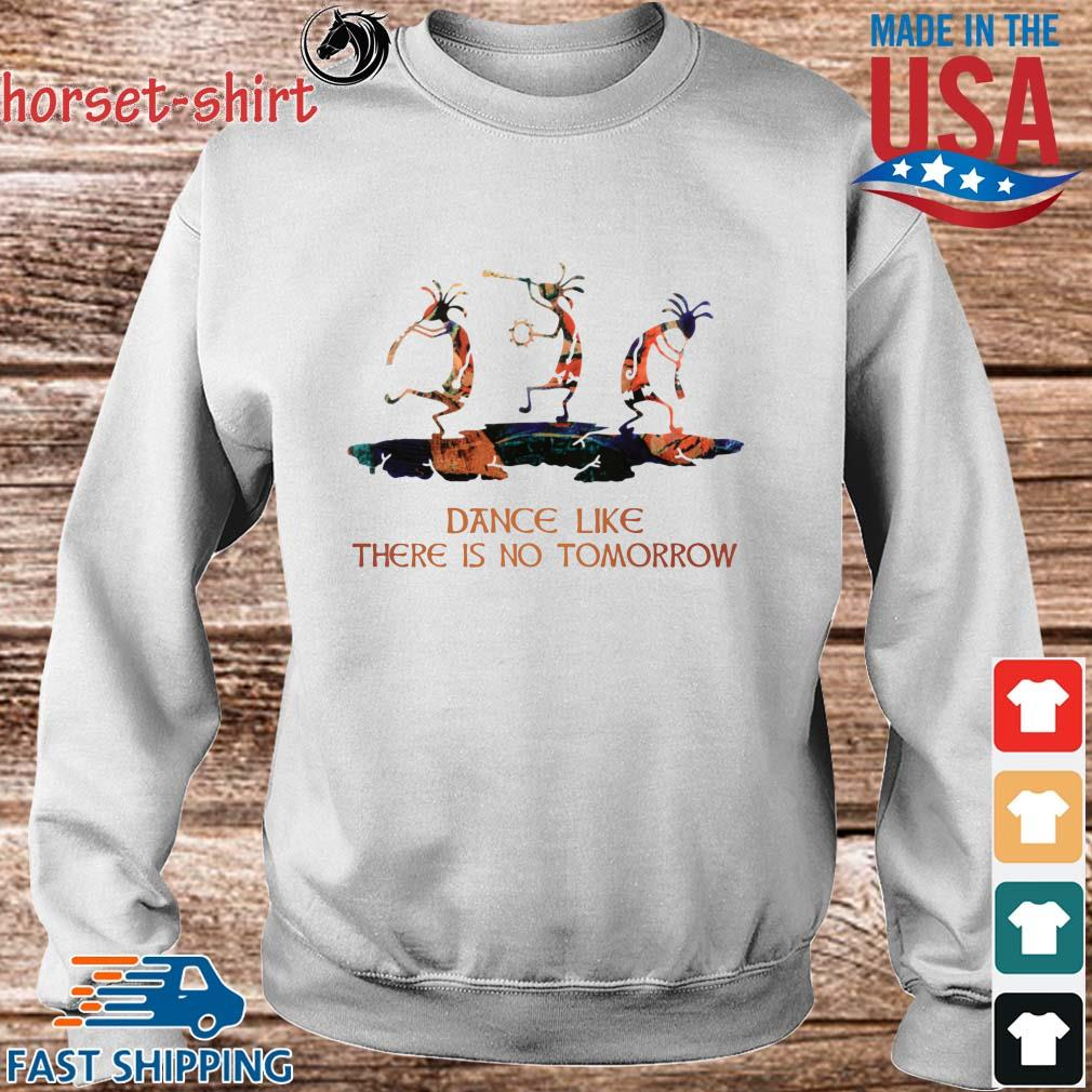 Dance like there is no tomorrow s Sweater trang