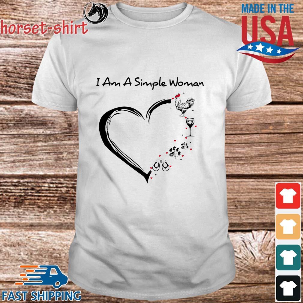 I am a simple woman I like Chicken wine paw flip flop heart shirt