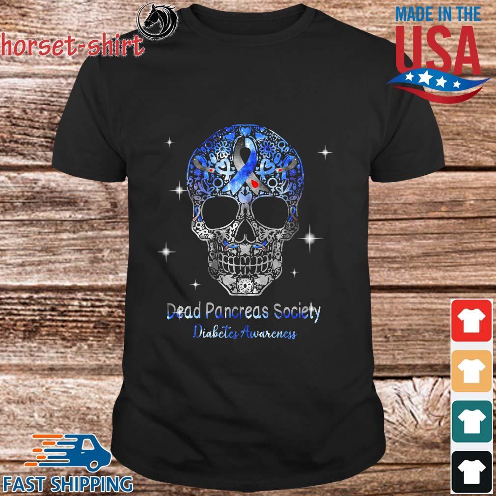 Skull dead pancreas society diabetes awareness shirt