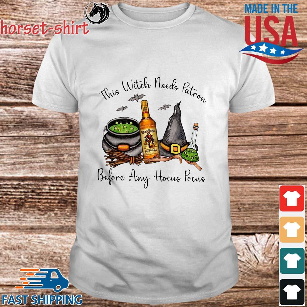 This witch needs Patron Captain Morgan before any Hocus Pocus Halloween shirt