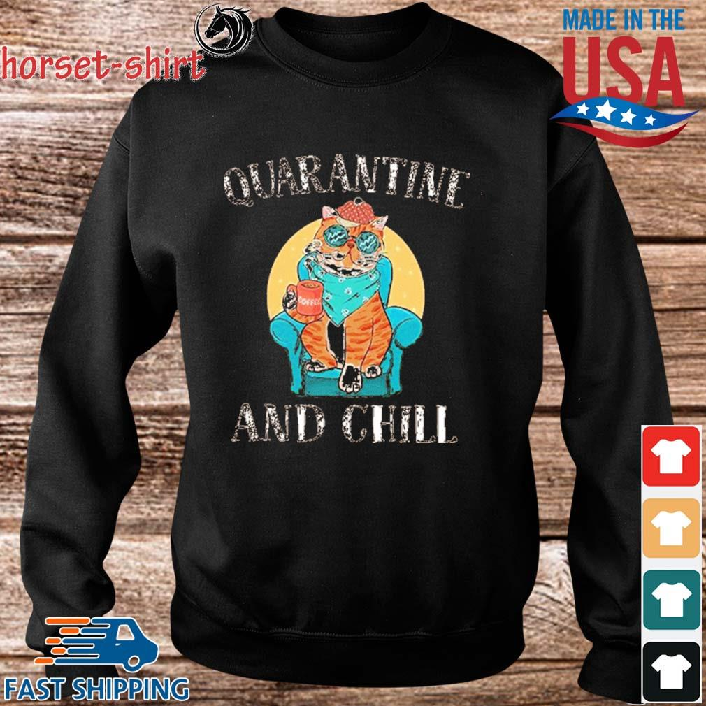 Cat Quarantine And Chill 2020 T-Shirt Sweater den