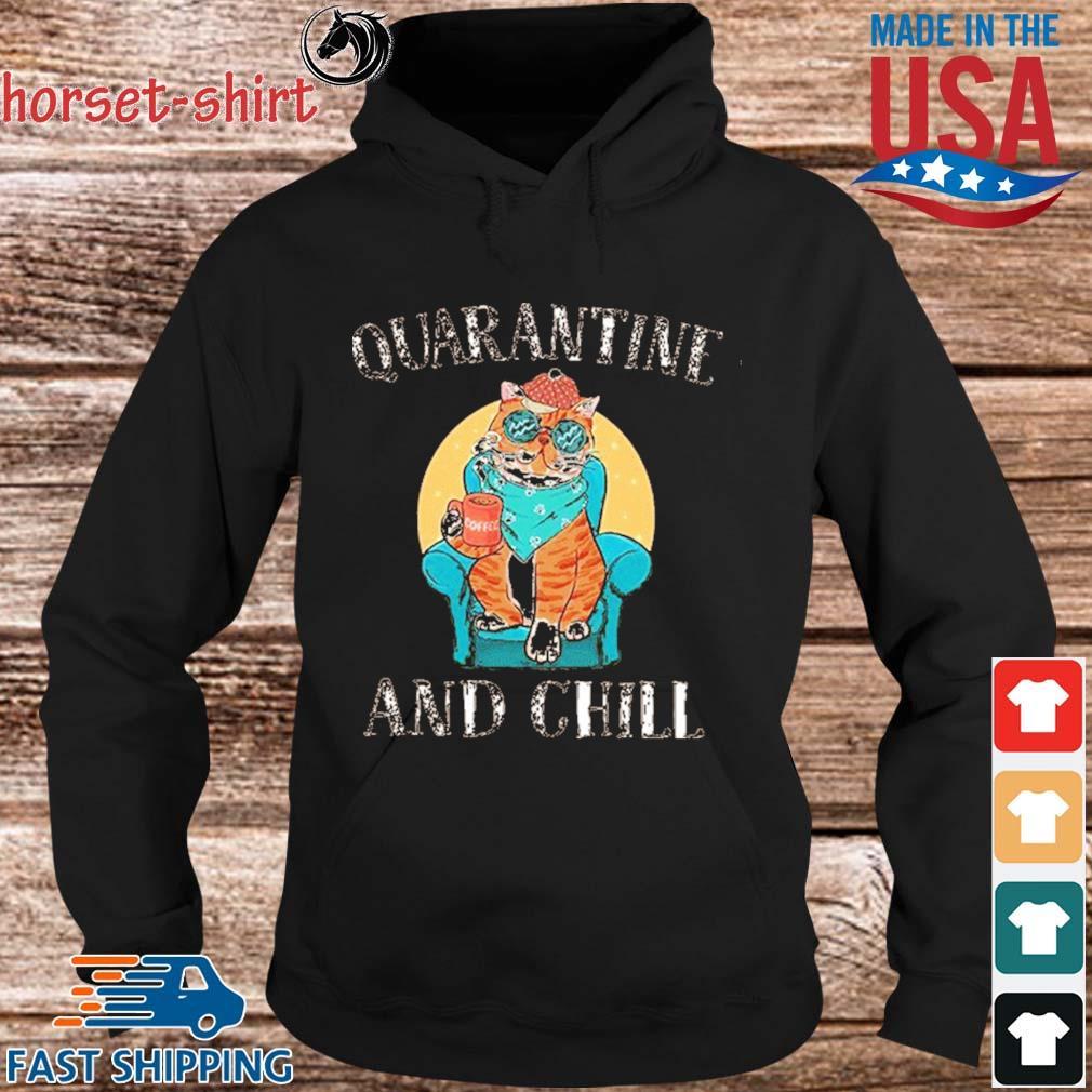 Cat Quarantine And Chill 2020 T-Shirt hoodie den