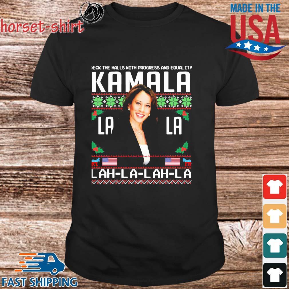 Deck The Halls With Progress And Equality Kamala Lah La Ugly Christmas Sweatshirt
