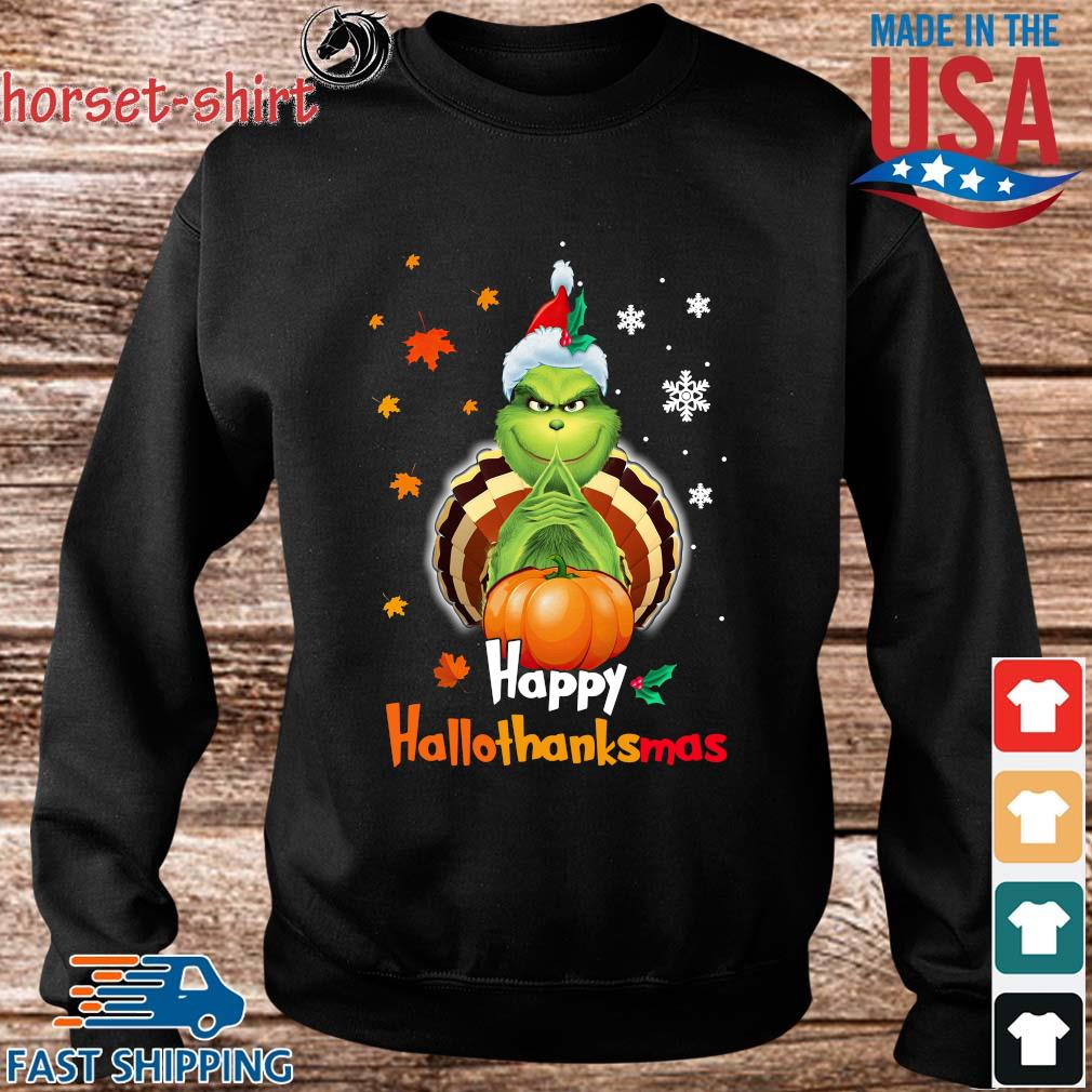 Grinch Halloween and Christmas happy Hallothanksmas s Sweater den