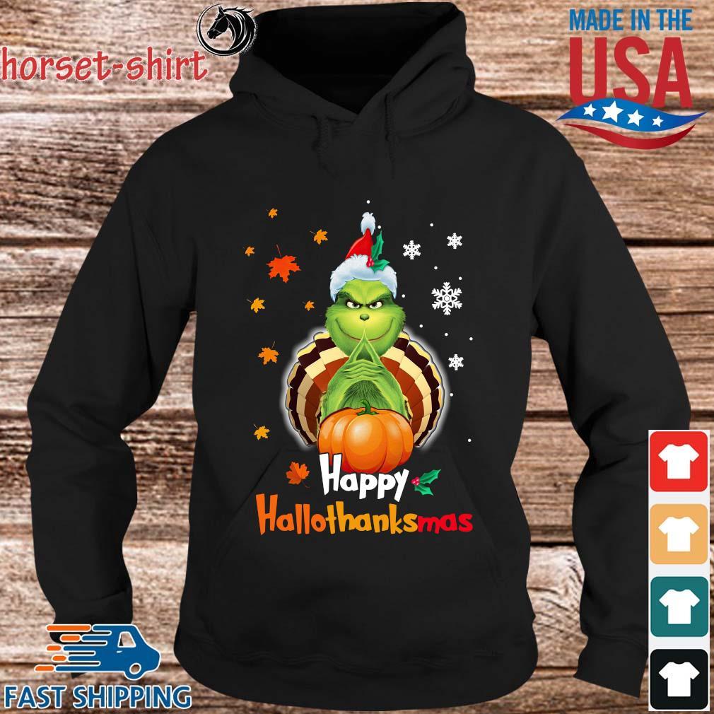 Grinch Halloween and Christmas happy Hallothanksmas s hoodie den