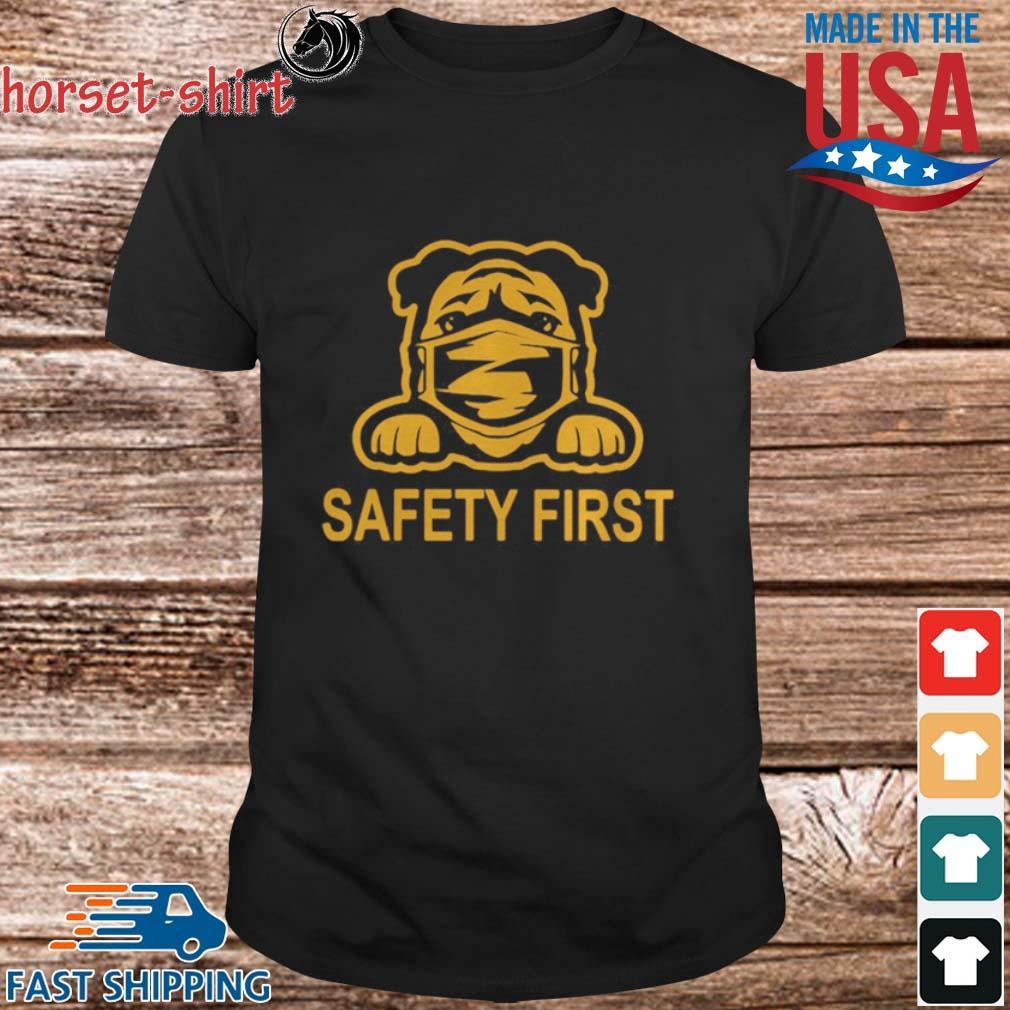 Pug wear mask safety first shirt
