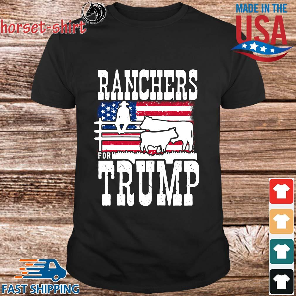 Ranchers For Trump American flag Shirt