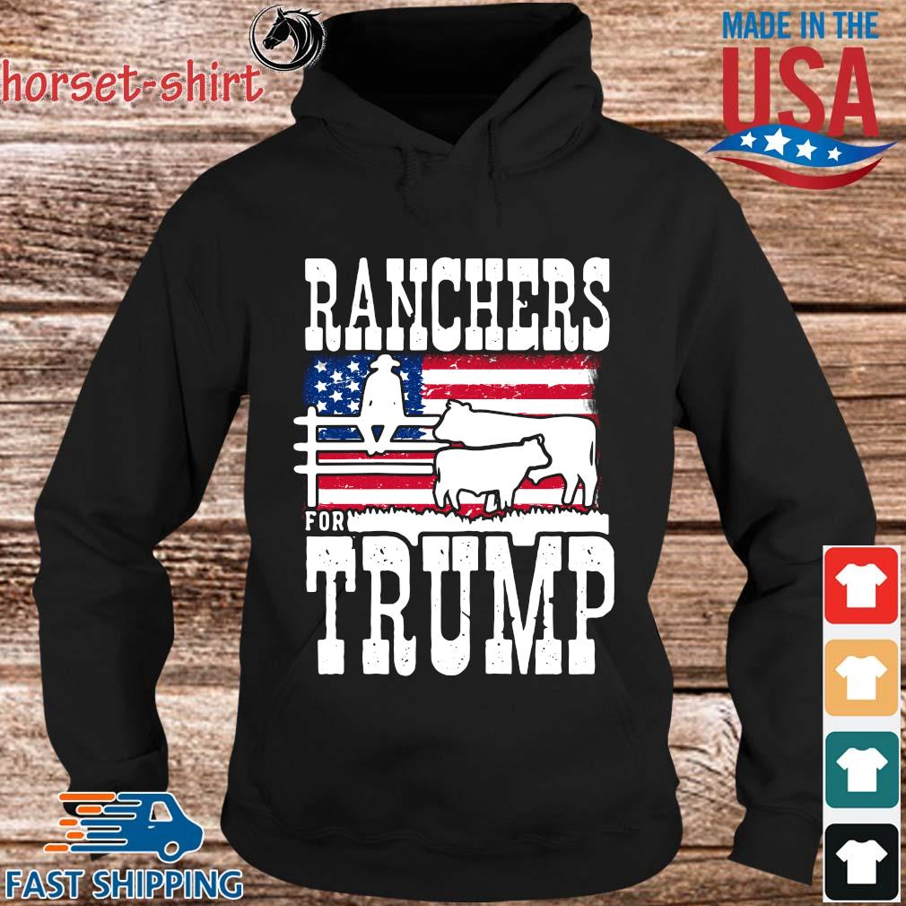 Ranchers For Trump American flag Shirt hoodie den