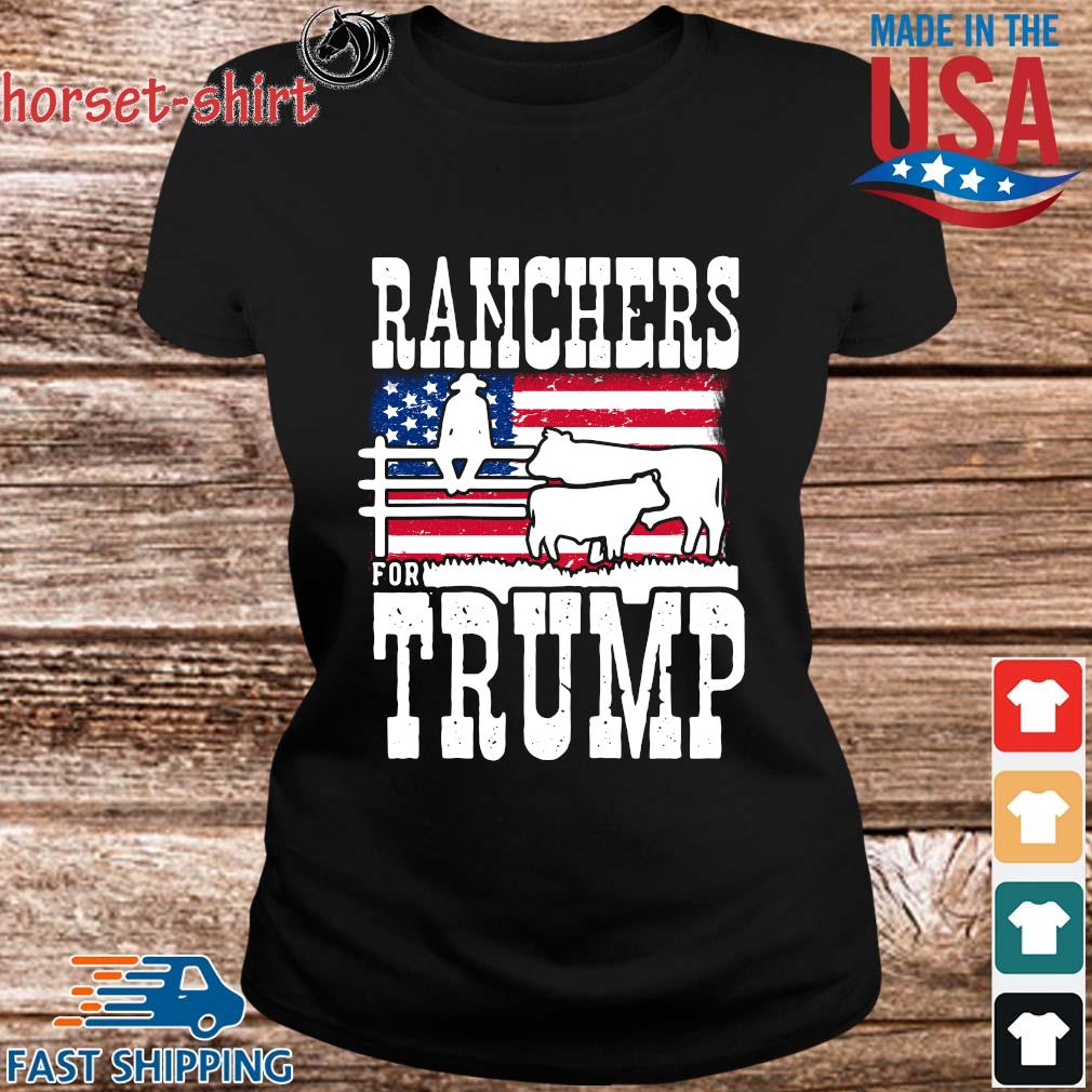 Ranchers For Trump American flag Shirt ladies den
