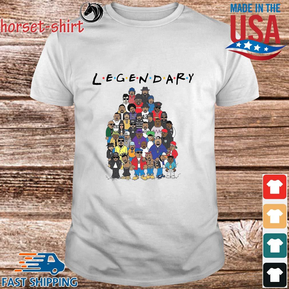 Rapper all Friends Legendary shirt