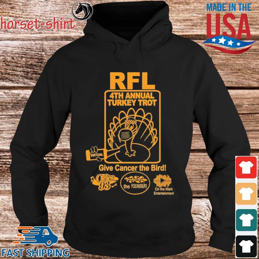 RFL 4th Annual Turkey Trot Give Cancer The Bird s hoodie den