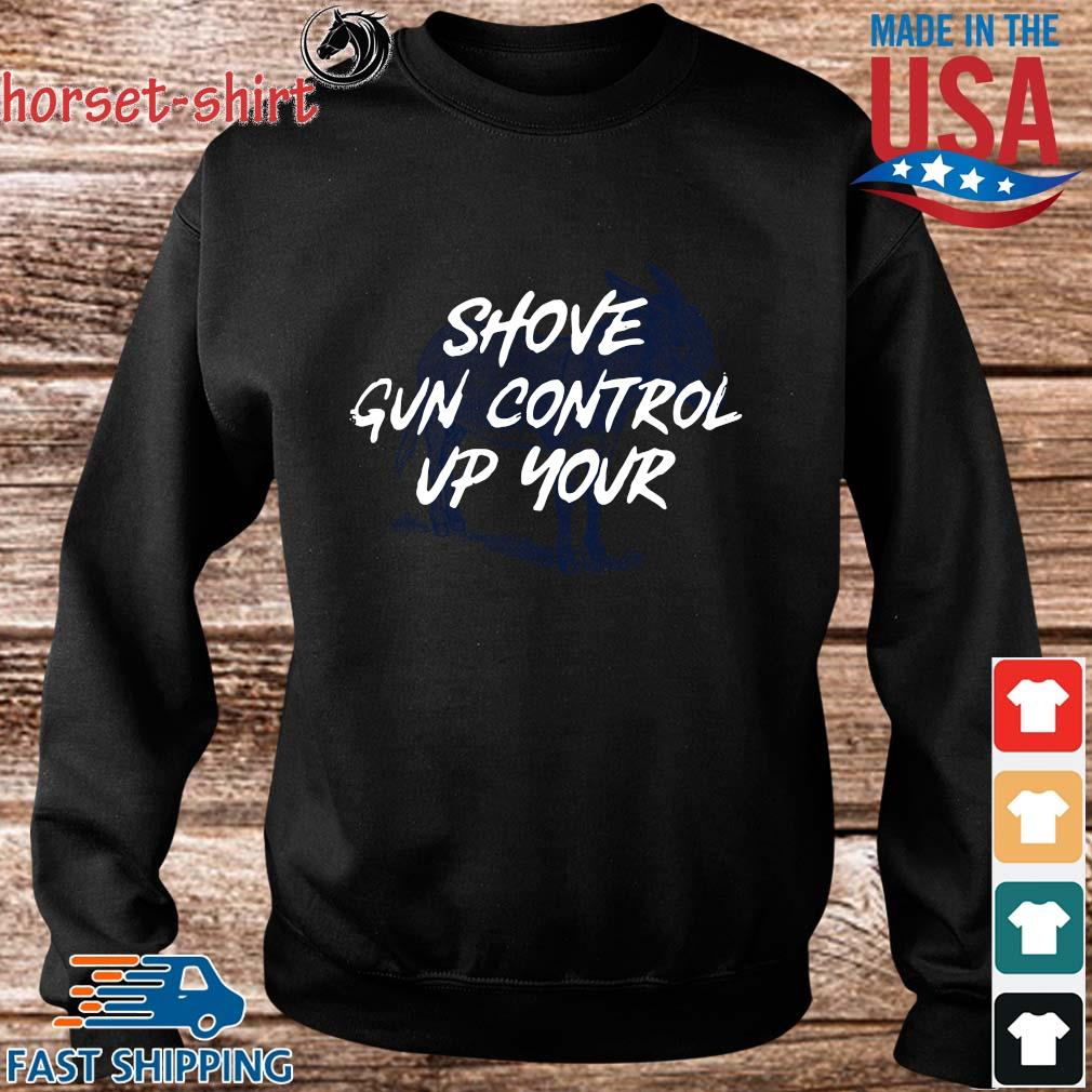 Shove gun control up your s Sweater den