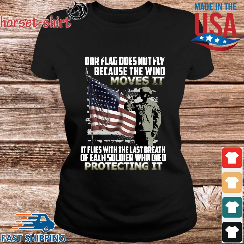 Veteran American flag our flag does not fly because the wind moves it protecting it s ladies den
