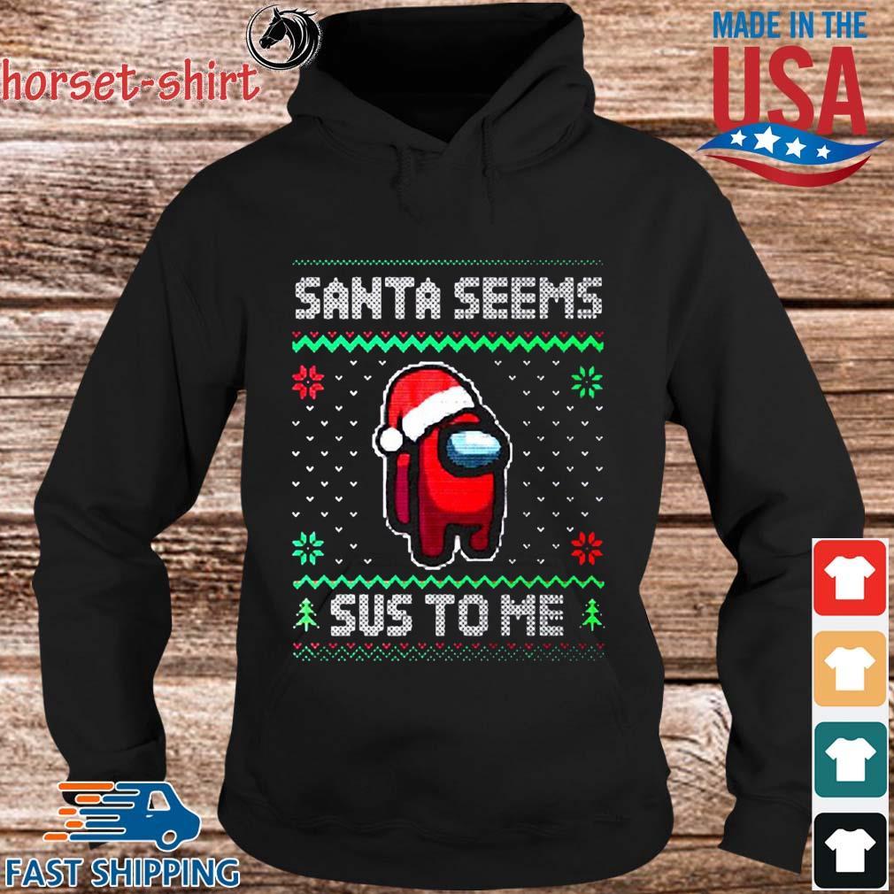 Santa Seems Sus To Me Ugly Christmas Sweats hoodie den