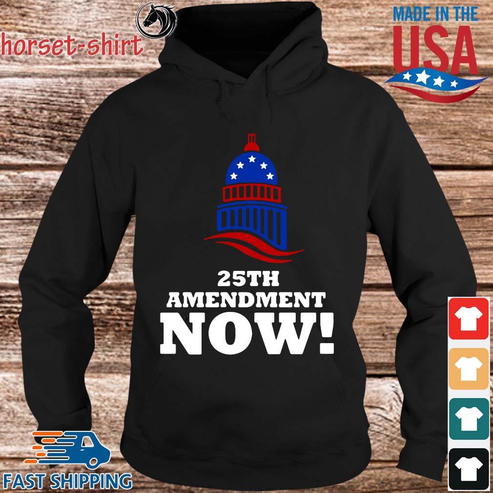 25th Amendment Now Remove Trump Fom Shirt hoodie den