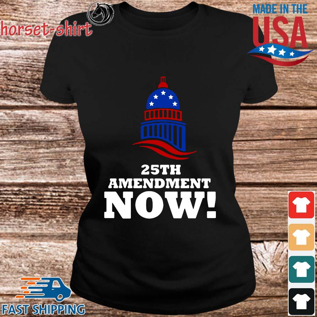 25th Amendment Now Remove Trump Fom Shirt ladies den
