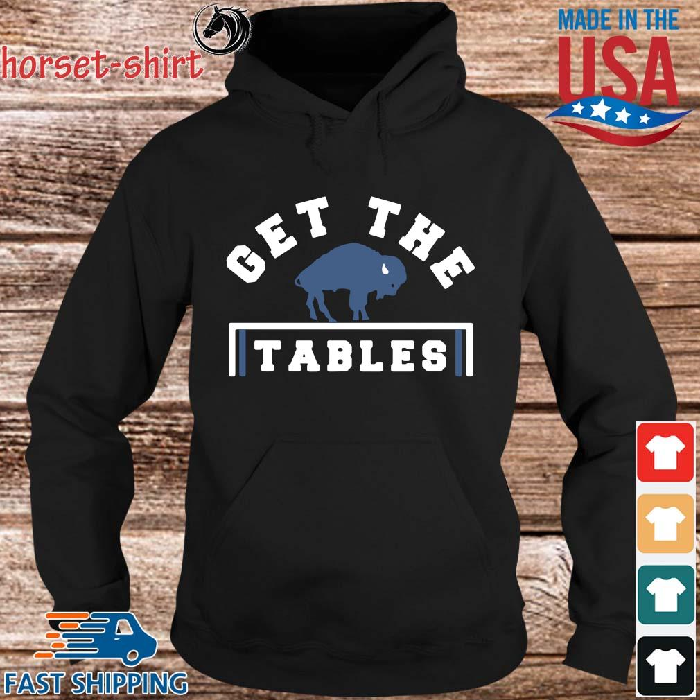 Buffalo Bills get the tables s hoodie den