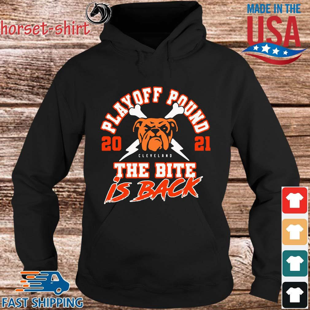 Cleveland Browns playoff pound 2021 the bite is back s hoodie den