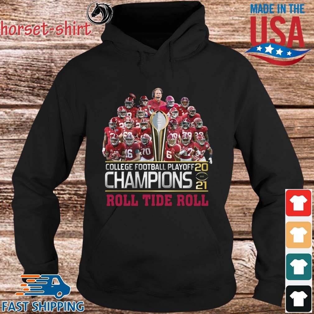 College football playoff 2021 Champions roll tide roll s hoodie den