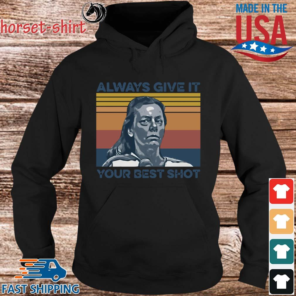 Funny Aileen Wuornos always give it your best shot vintage s hoodie den